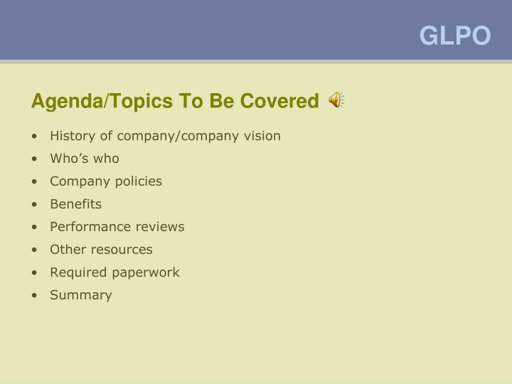 Agenda topics to be covered
