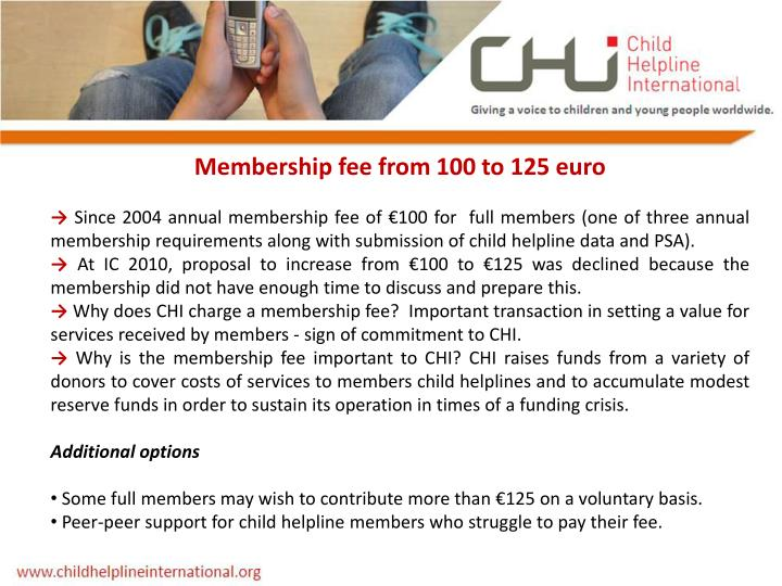 Membership fee from 100 to 125 euro