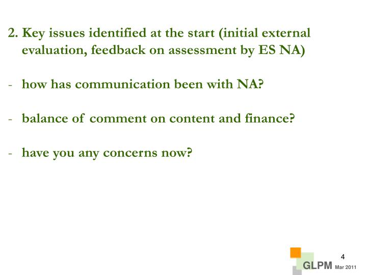 2. Key issues identified at the start (initial external evaluation, feedback on assessment by ES NA)