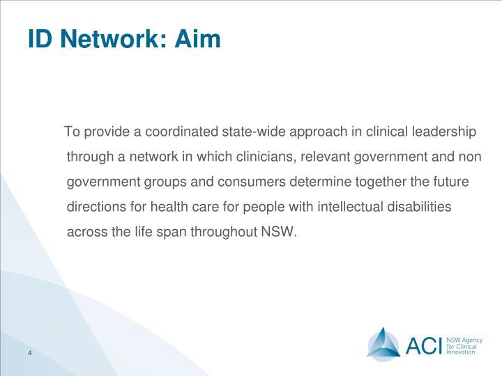 ID Network: Aim