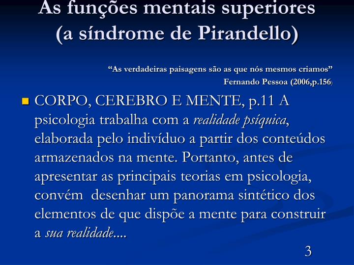As fun es mentais superiores a s ndrome de pirandello