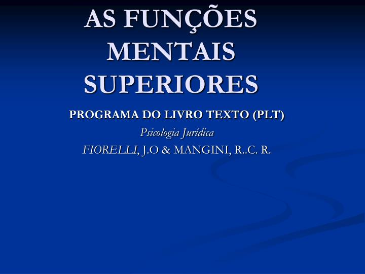 As fun es mentais superiores