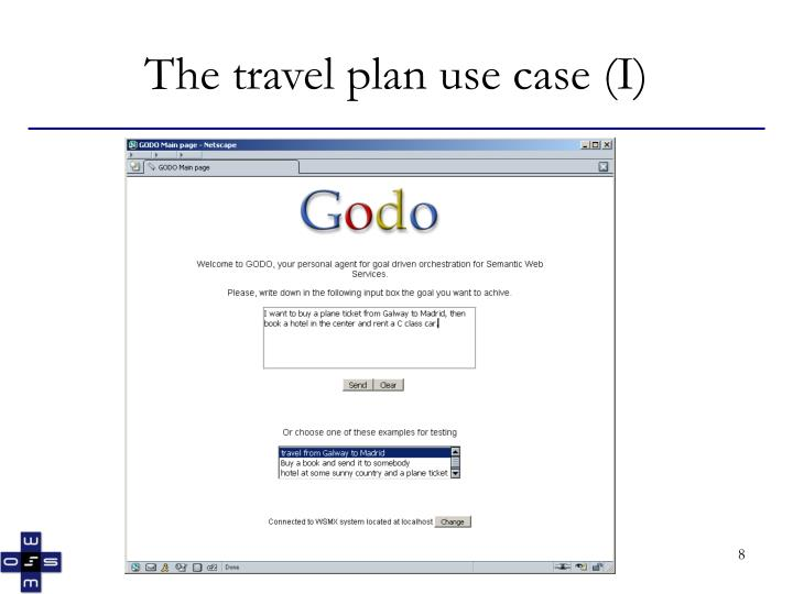 The travel plan use case (I)