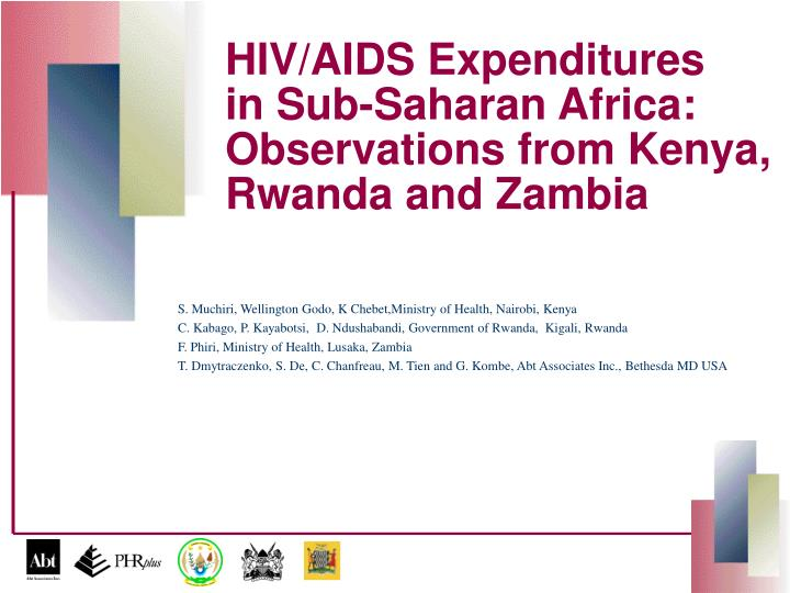 hiv aids expenditures in sub saharan africa observations from kenya rwanda and zambia n.