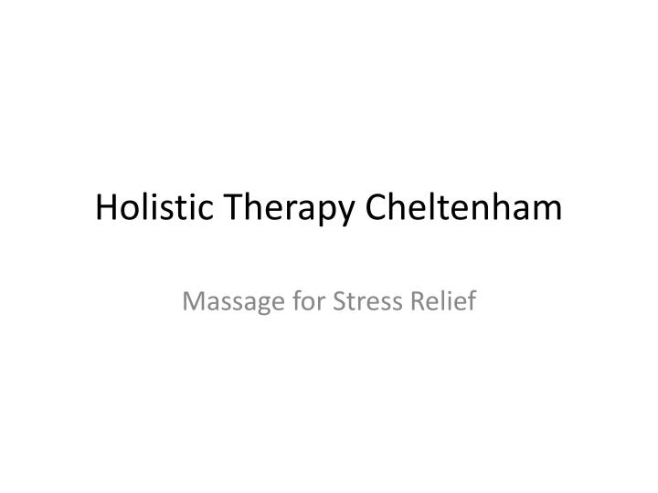 holistic therapy cheltenham n.