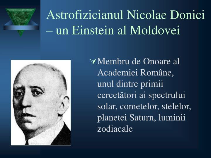 Astrofizicianul Nicolae Donici – un Einstein al Moldovei