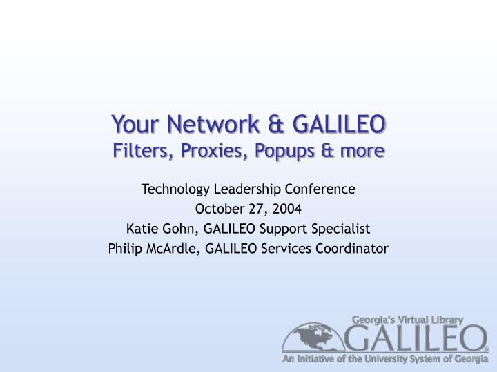 your network galileo filters proxies popups more
