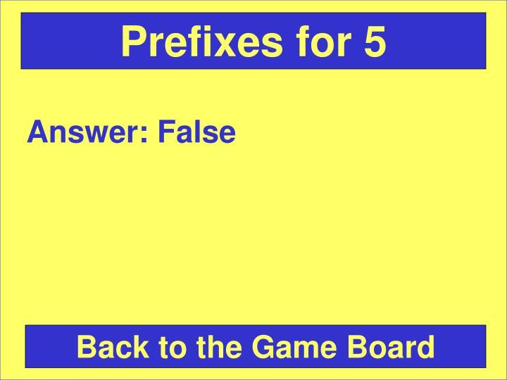 Prefixes for 5