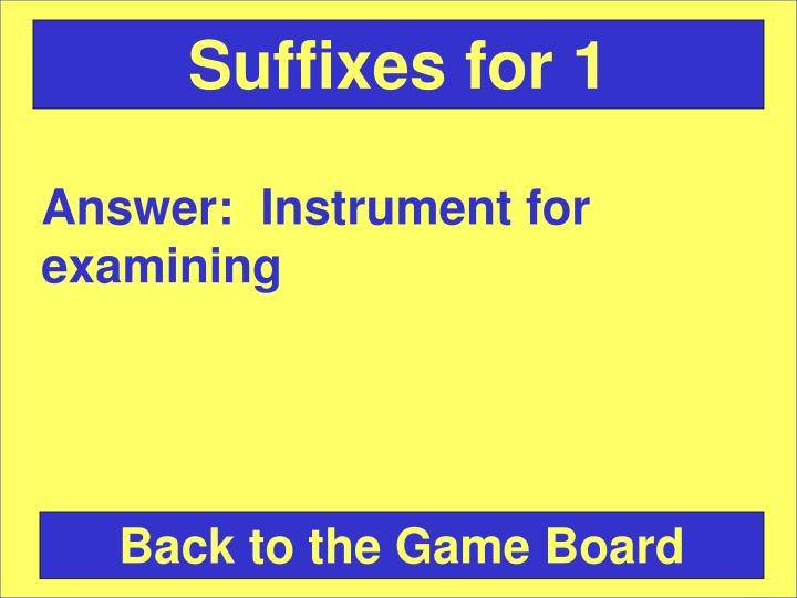 Suffixes for 1