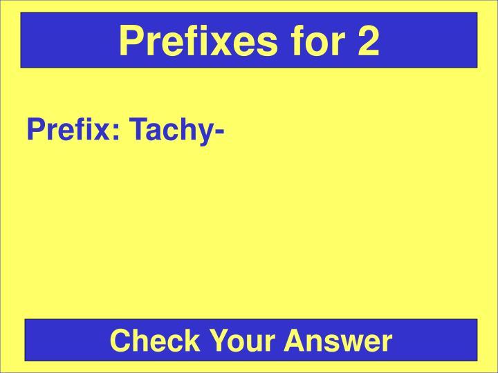 Prefixes for 2