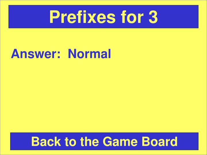 Prefixes for 3