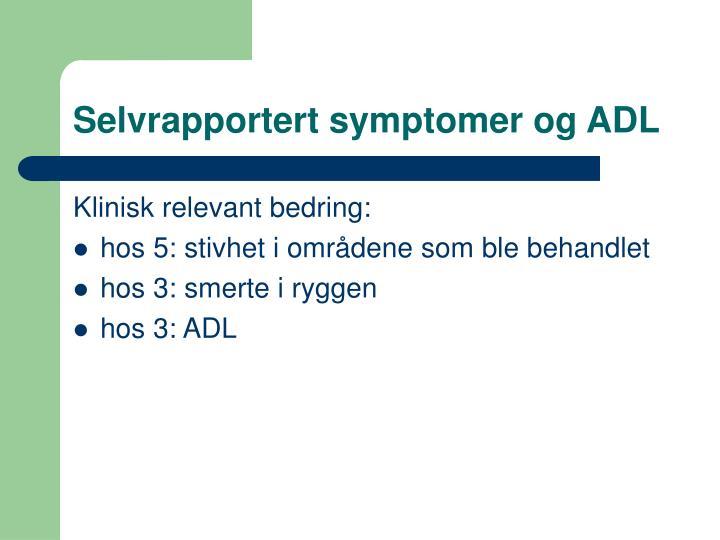 Selvrapportert symptomer og ADL