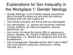 explanations for sex inequality in the workplace 1 gender ideology