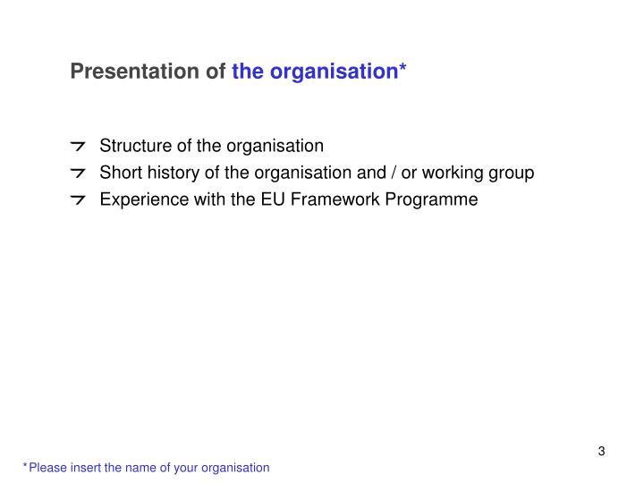 Presentation of the organisation