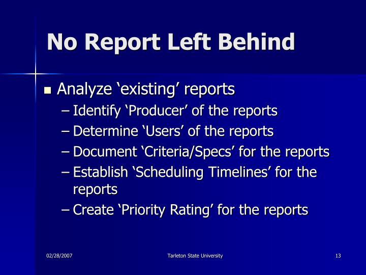 No Report Left Behind