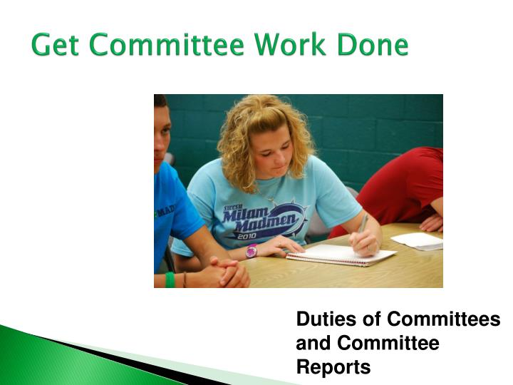 Get Committee Work Done