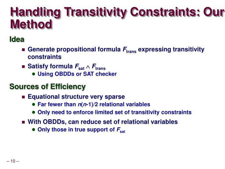 Handling Transitivity Constraints: Our Method