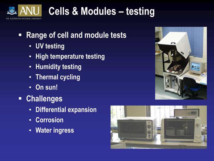 Cells & Modules – testing