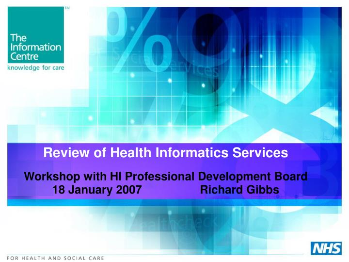 review of health informatics services