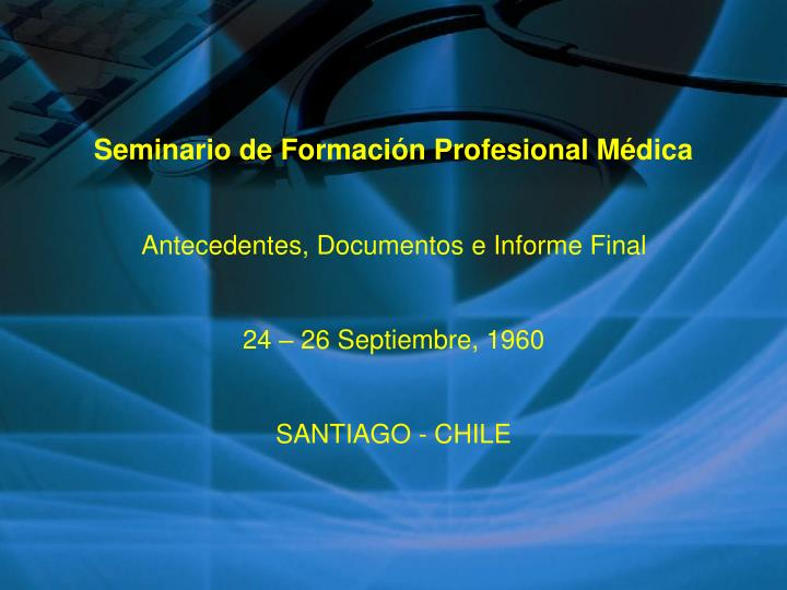 Seminario de Formación Profesional Médica