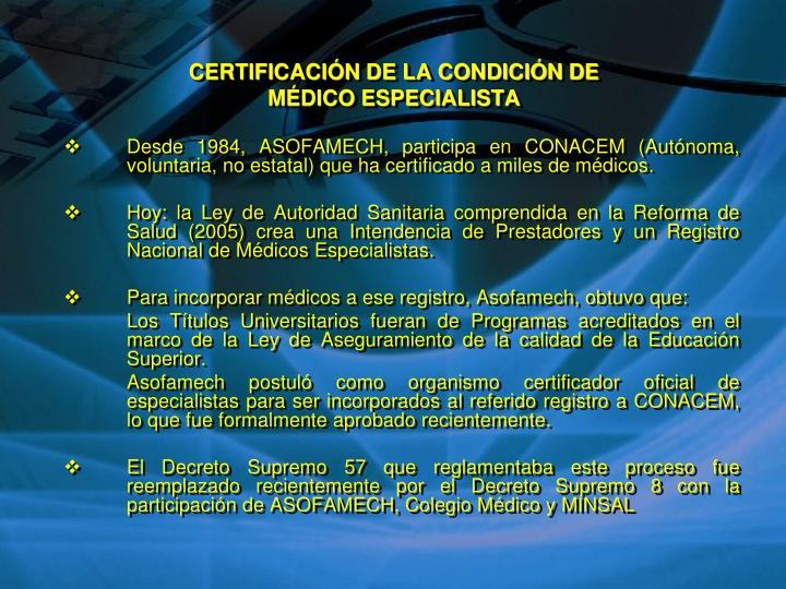 CERTIFICACIÓN DE LA CONDICIÓN DE