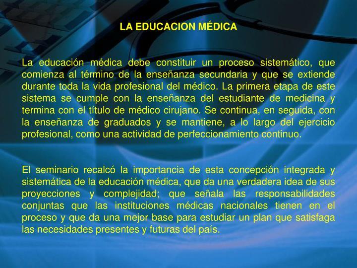 LA EDUCACION MÉDICA