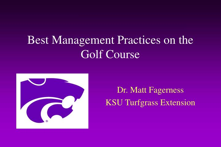 best management practices on the golf course n.