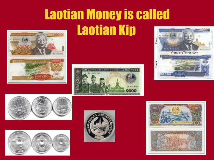 Laotian Money is called