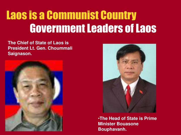 Laos is a Communist Country
