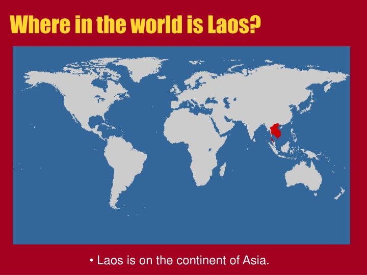 Where in the world is Laos?