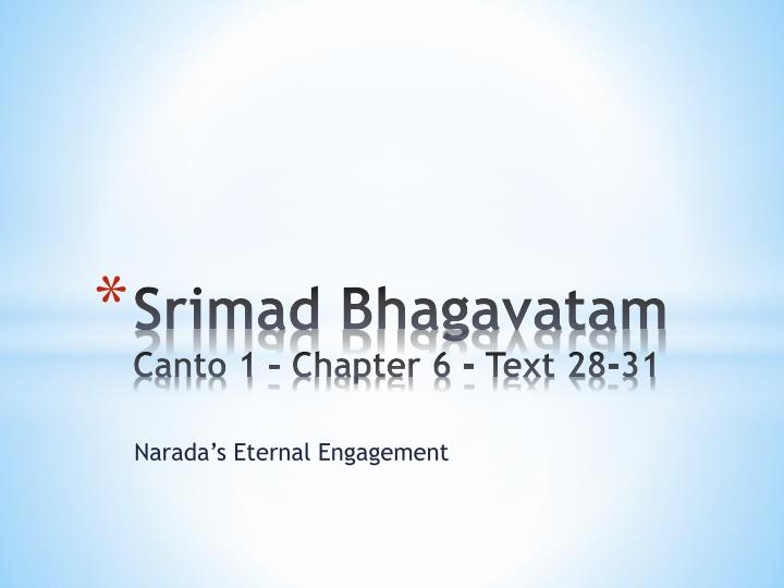 srimad bhagavatam canto 1 chapter 6 text 28 31 n.