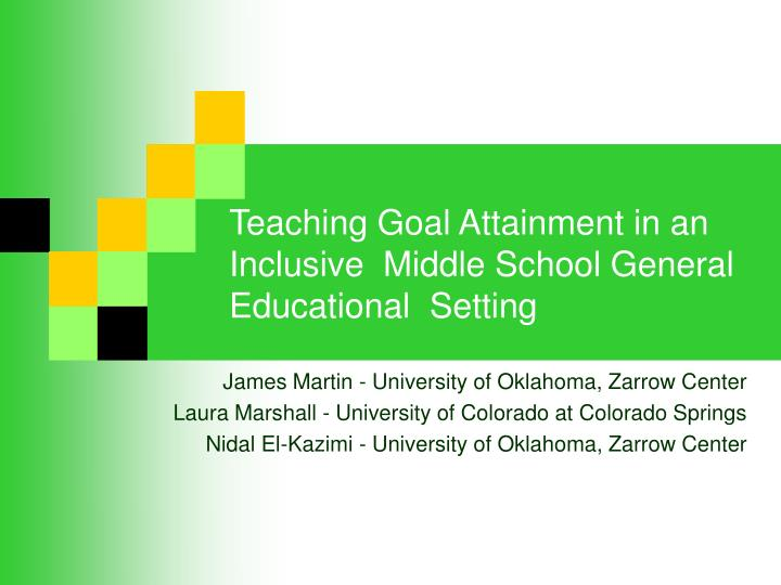 teaching goal attainment in an inclusive middle school general educational setting n.