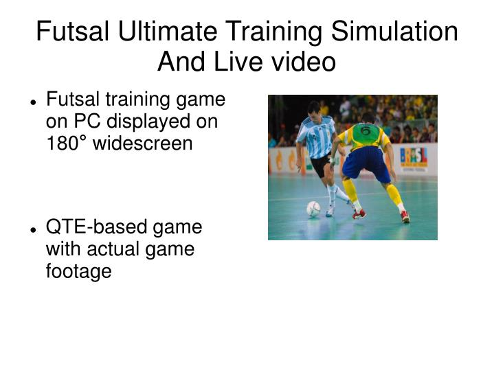 futsal ultimate training simulation and live video n.