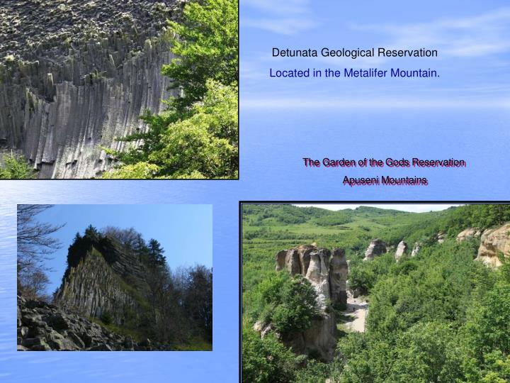 Detunata Geological Reservation