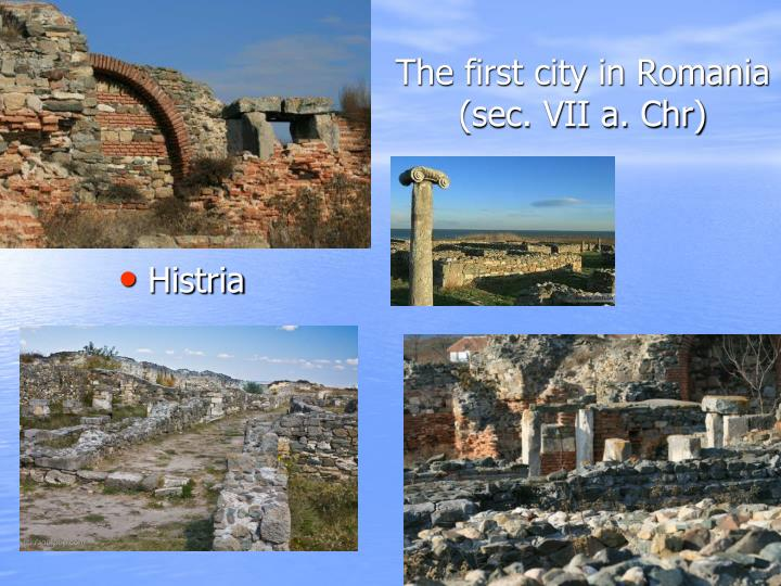 The first city in Romania