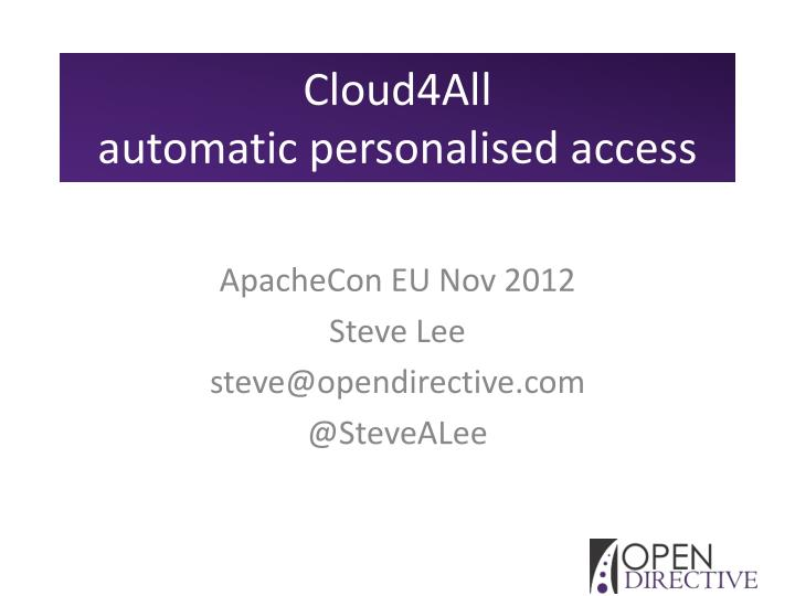 Cloud4all automatic personalised access