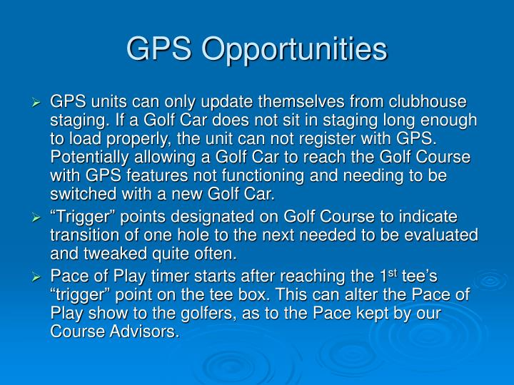 GPS Opportunities