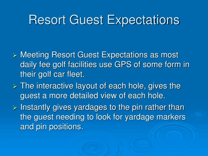 Resort guest expectations