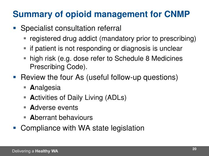 Summary of opioid management for CNMP