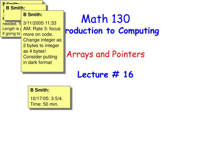 math 130 introduction to computing arrays and pointers lecture 16