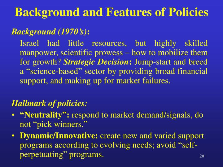 Background and Features of Policies