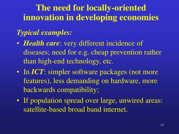 The need for locally-oriented  innovation in developing economies