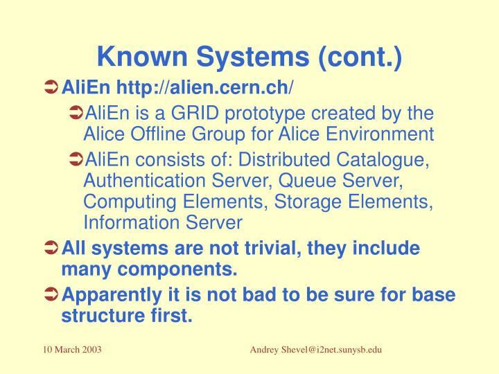 Known Systems (cont.)
