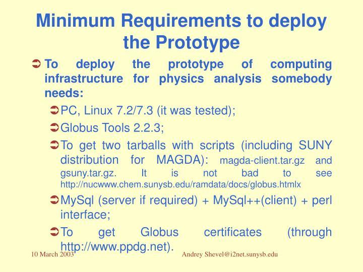 Minimum Requirements to deploy the Prototype