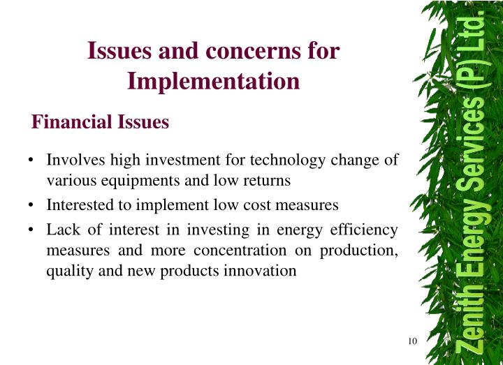 Issues and concerns for Implementation