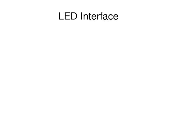 LED Interface