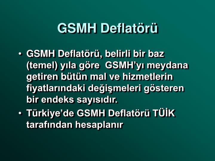 GSMH Deflatörü