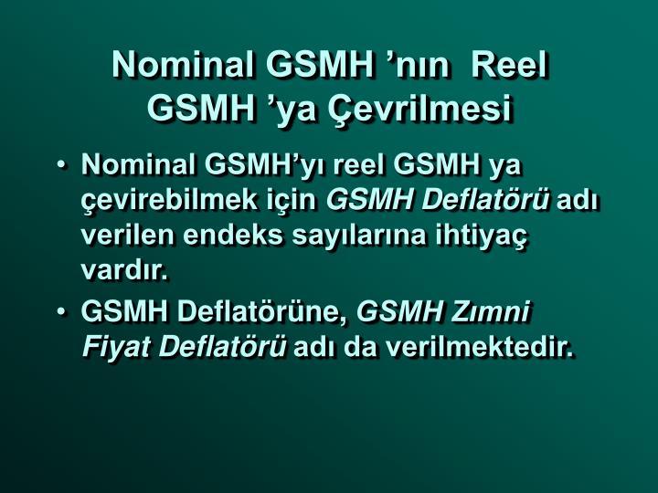 Nominal GSMH 'nın  Reel GSMH 'ya Çevrilmesi