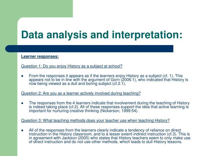 Data analysis and interpretation: