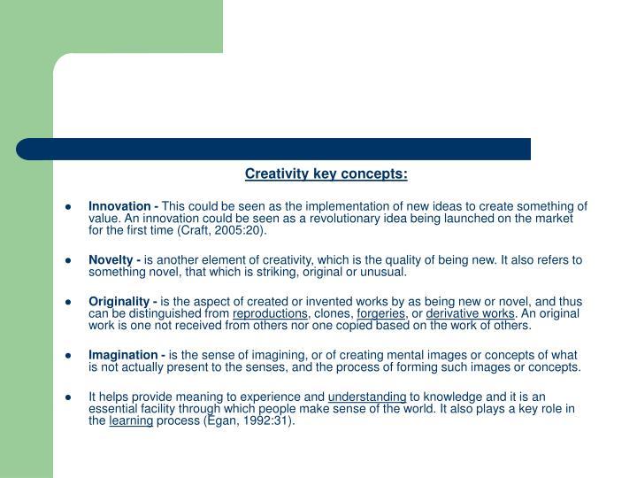 Creativity key concepts: